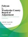 Fabyan V Waukesha County Board Of Adjustment