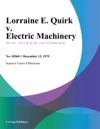 Lorraine E Quirk V Electric Machinery