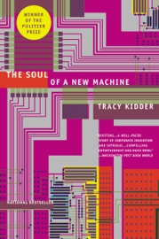 The Soul of A New Machine - Tracy Kidder
