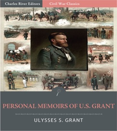 PERSONAL MEMOIRS OF U.S. GRANT (ILLUSTRATED EDITION)