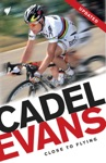 Cadel Evans Close To Flying