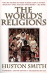 The Worlds Religions Revised And Updated