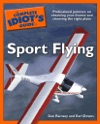 The Complete Idiots Guide To Sport Flying
