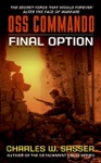 OSS Commando Final Option