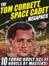 The Tom Corbett Space Cadet Megapack