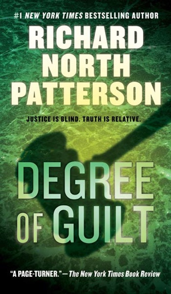 Degree of Guilt - Richard North Patterson book cover