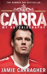 Carra My Autobiography