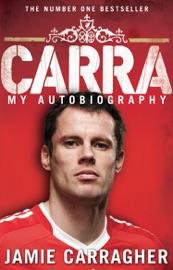 Carra My Autobiography