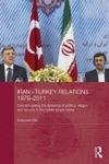 Iran-Turkey Relations 1979-2011