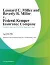Leonard C Miller And Beverly R Miller V Federal Kemper Insurance Company