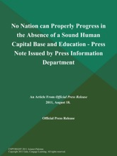 No Nation Can Properly Progress In The Absence Of A Sound Human Capital Base And Education - Press Note Issued By Press Information Department