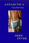 Antarctica  A Gay Short Story
