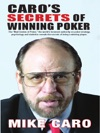 Caros Secrets Of Winning Poker