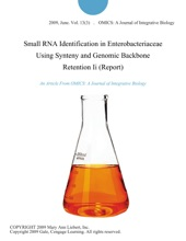 Small RNA Identification In Enterobacteriaceae Using Synteny And Genomic Backbone Retention Ii (Report)