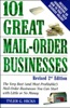 101 Great Mail-Order Businesses, Revised 2nd Edition