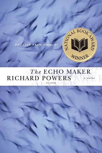 Richard Powers - The Echo Maker