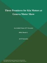 Three Premieres for Kia Motors at Geneva Motor Show
