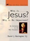 Who Is Jesus Why Is He Important