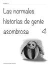 Las Normales Historias De Gente Asombrosa        4
