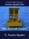 His Great Love