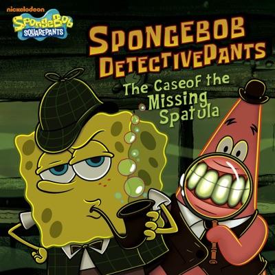 SpongeBob DetectivePants: The Case of the Missing Spatula (SpongeBob SquarePants)