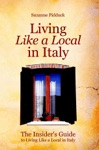 The Insiders Guide To Living Like A Local In Italy
