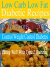 Low Carb Low Fat Diabetic Recipes With WW Points  2012