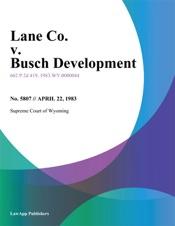 Download and Read Online Lane Co. v. Busch Development