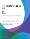 U 88215 144 St Llc V Lee