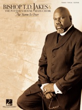 Bishop T.D. Jakes & The Potter's House Mass Choir - The Storm Is Over (Songbook)