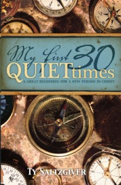 MY FIRST 30 QUIET TIMES