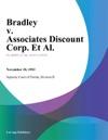 Bradley V Associates Discount Corp Et Al