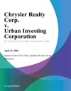 Chrysler Realty Corp V Urban Investing Corporation