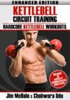 Kettlebell Circuit Training Enhanced Edition