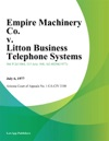 Empire Machinery Co V Litton Business Telephone Systems