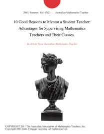 10 Good Reasons To Mentor A Student Teacher Advantages For Supervising Mathematics Teachers And Their Classes