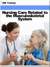 Nursing Care Related To The Musculoskeletal System Nursing