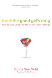 Food The Good Girl S Drug
