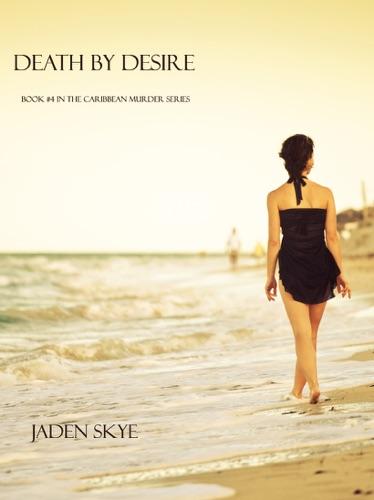 Jaden Skye - Death by Desire