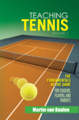Teaching Tennis Volume 1