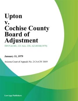 Upton v  Cochise County Board of Adjustment