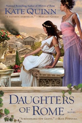 Kate Quinn - Daughters of Rome