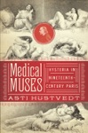 Medical Muses Hysteria In Nineteenth-Century Paris