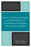 Humes New Scene Of Thought And The Several Faces Of David Hume In The Dialogues Concerning Natural Religion