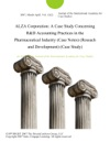 ALZA Corporation A Case Study Concerning RD Accounting Practices In The Pharmaceutical Industry Case Notes Reseach And Development Case Study