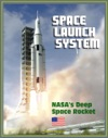 Space Launch System SLS Americas Next Manned Rocket For NASA Deep Space Exploration To The Moon Asteroids Mars - Rocket Plans Ground Facilities Tests Saturn V Comparisons Configurations
