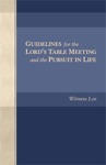 Guidelines For The Lords Table Meeting And The Pursuit In Life
