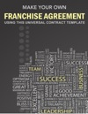 Make Your Own Franchise Agreement
