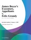 James Boyces Executors Appellants V Felix Grundy