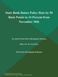 State Bank Raises Policy Rate By 50 Basis Points To 14 Percent From November 30th
